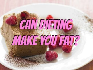 Does Dieting Make People Fat?