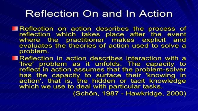 Comparison Between Reflection-On-Action and Reflection-In-Action